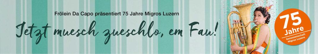 Geburtstagskampagne 75 Jahre Genossenschaft Migros Luzern