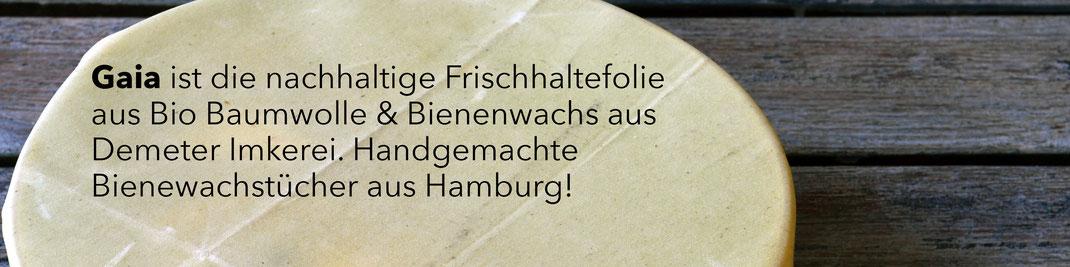 Eine nachhaltige Frischhaltefolie aus Bio Baumwolle & Demeter Bienenwachs. Handgemachtes Bienenwachstuch aus Hamburg!