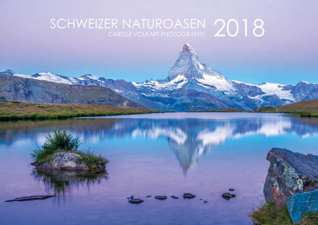 Wandkalender, Landschaftskalender 2018, Kalender 2018, Naturkalender, Schweizer Bergwelt, Schweizer Berge, die Schweiz, Kalender, Weihnachtsgeschenke