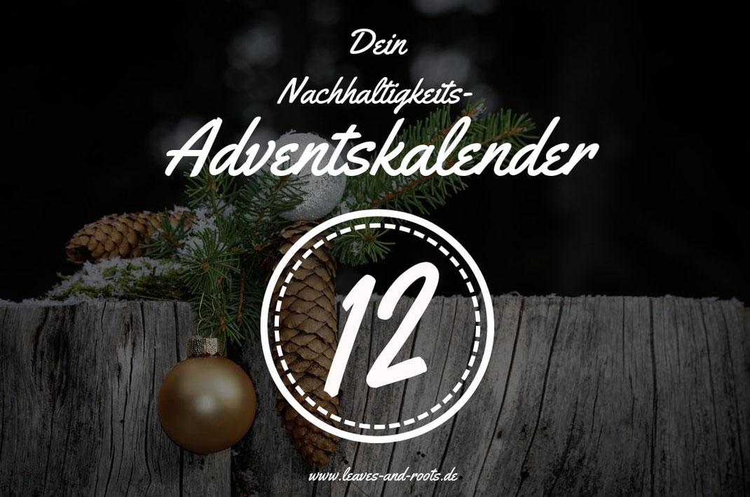 Nachhaltiger Adventskalender Türchen 12