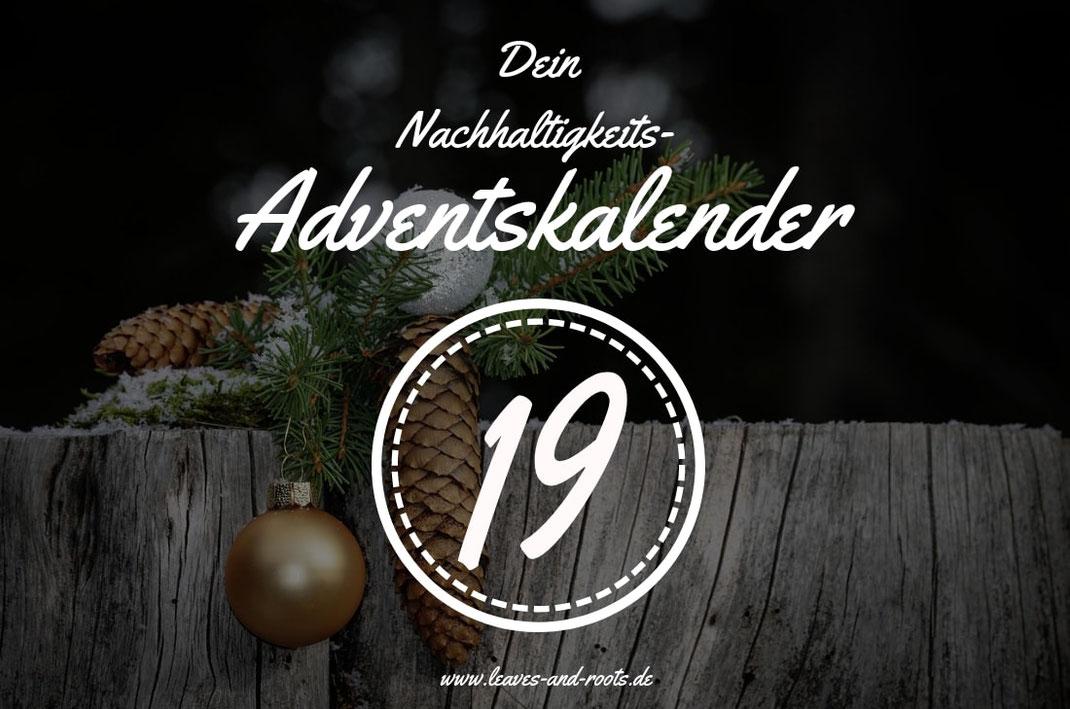 Nachhaltiger Adventskalender Türchen 19