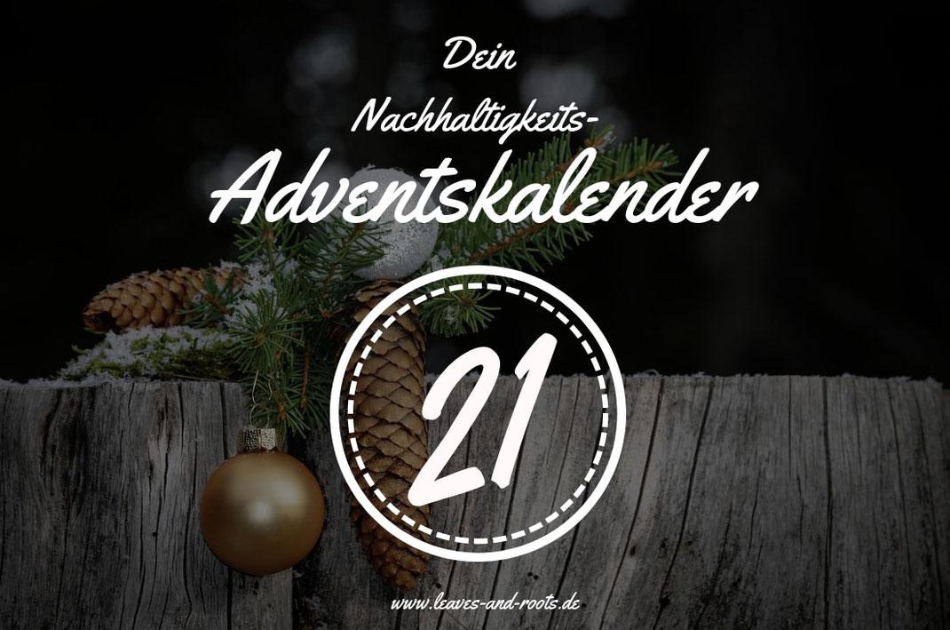 Nachhaltiger Adventskalender Türchen 21
