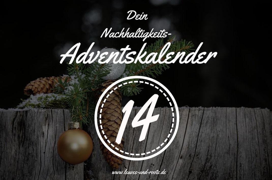 Nachhaltiger Adventskalender Türchen 14