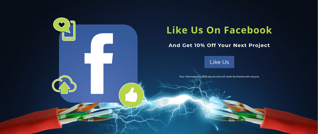 Like Us On Facebook And Get 10% Off Your Next Project Like Us  Your information is 100% secure and will never be shared with anyone.