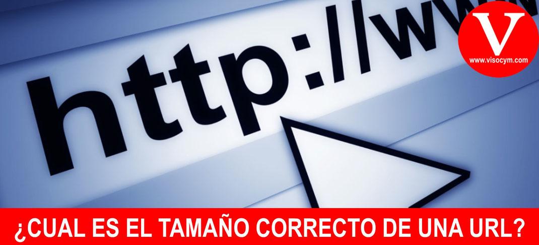 ¿CUAL ES EL TAMAÑO CORRECTO DE UNA URL?