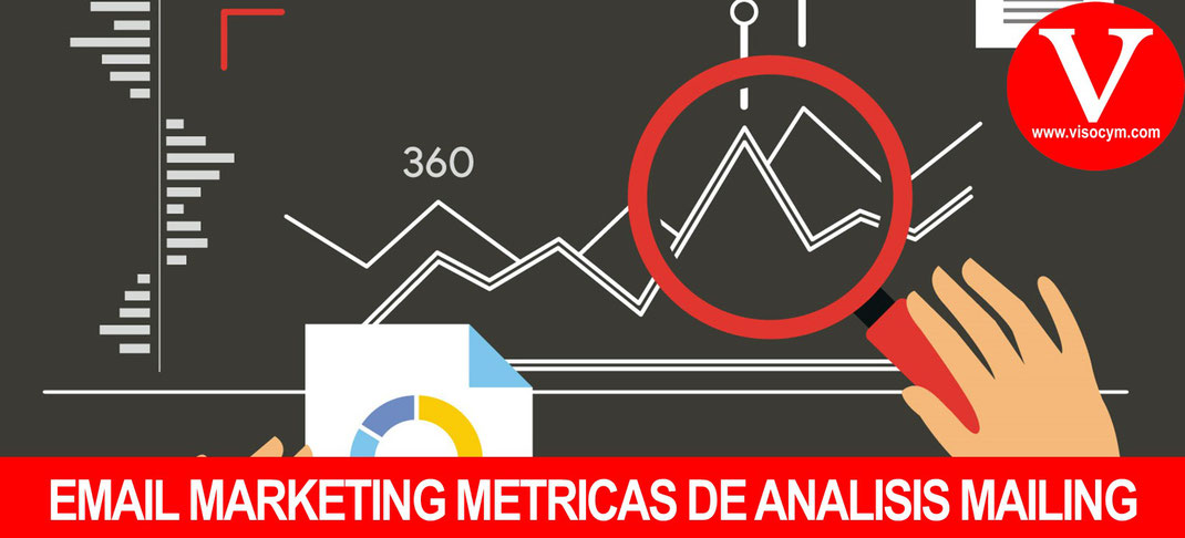 EMAIL MARKETING METRICAS DE ANALISIS MAILING