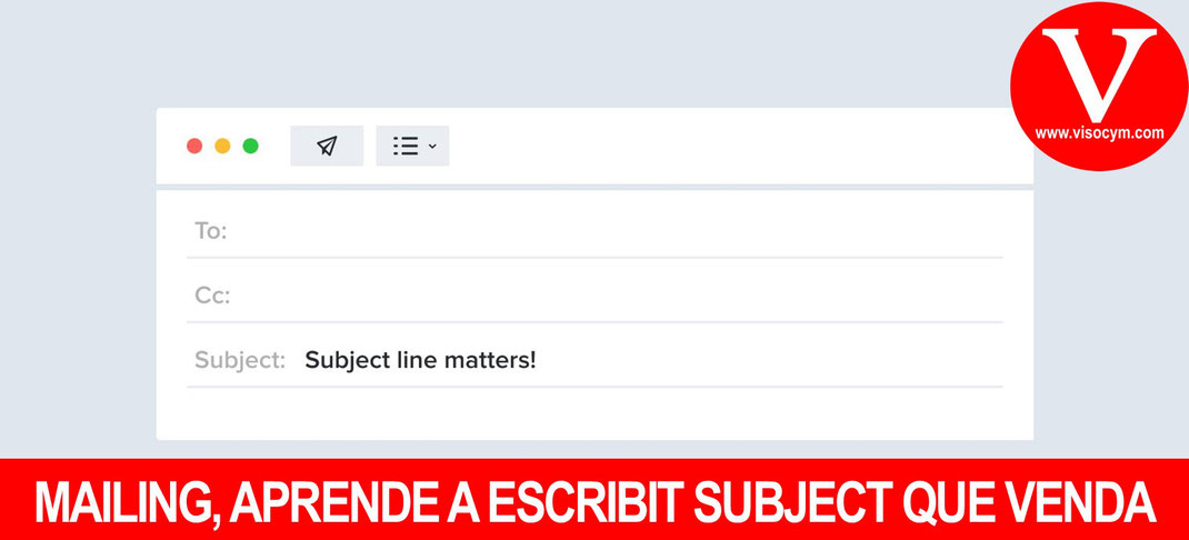 MAILING, APRENDE A ESCRIBIT SUBJECT QUE VENDA