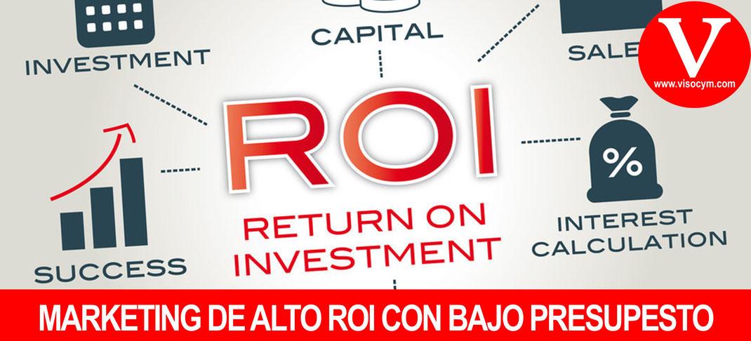 MARKETING DE ALTO ROI CON BAJO PRESUPESTO