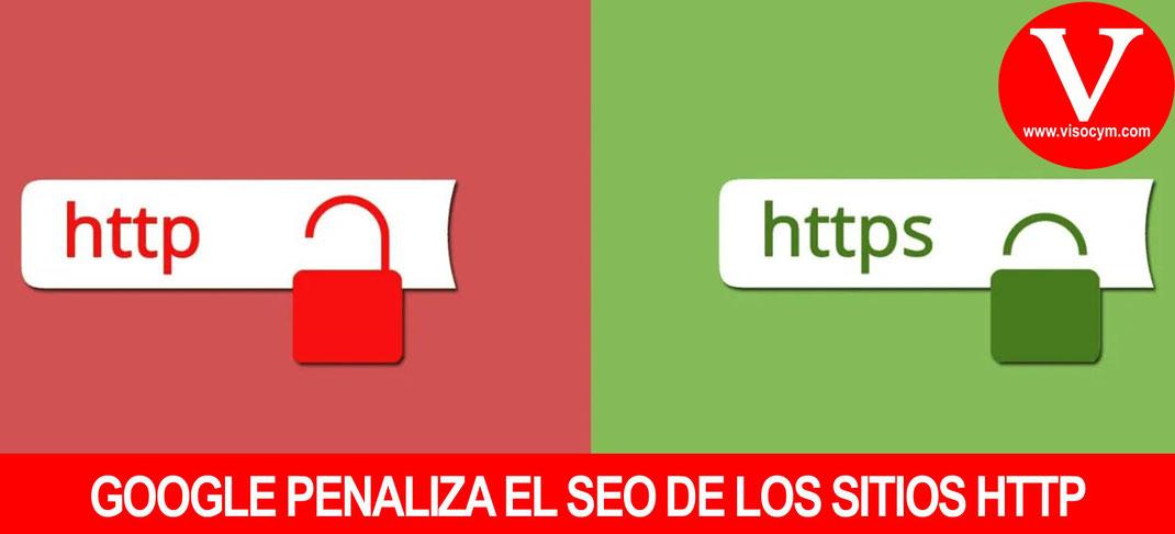 GOOGLE PENALIZA EL SEO DE LOS SITIOS HTTP
