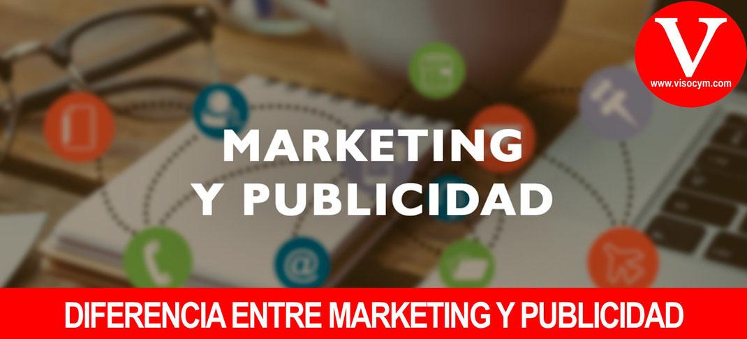 DIFERENCIA ENTRE MARKETING Y PUBLICIDAD