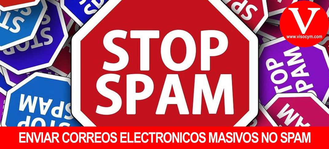 Enviar correo electronico masivo NO SPAM