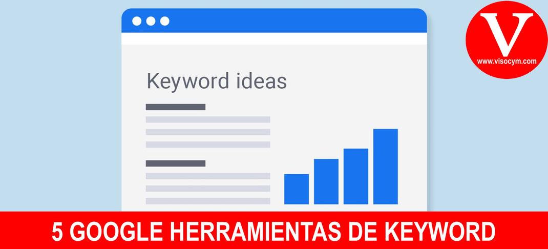 5 GOOGLE HERRAMIENTAS DE KEYWORD