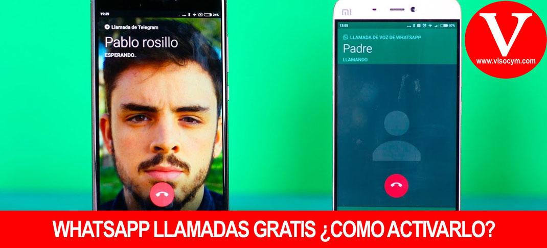 Whatsapp llamadas gratis como activarlo