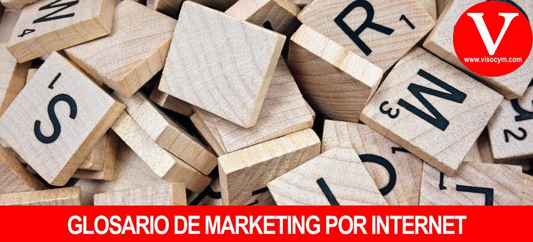 Glosario de tecnicismos utilizados en marketing por internet