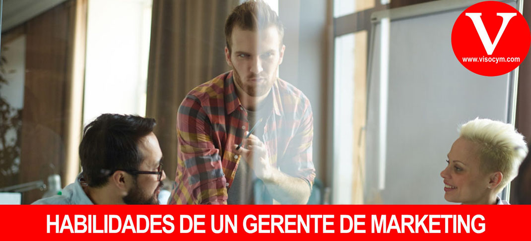 Habilidades de un Gerente de Marketing