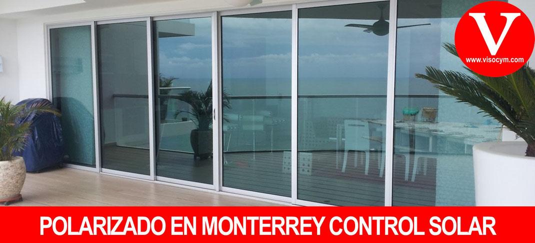 POLARIZADO EN MONTERREY CONTROL SOLAR