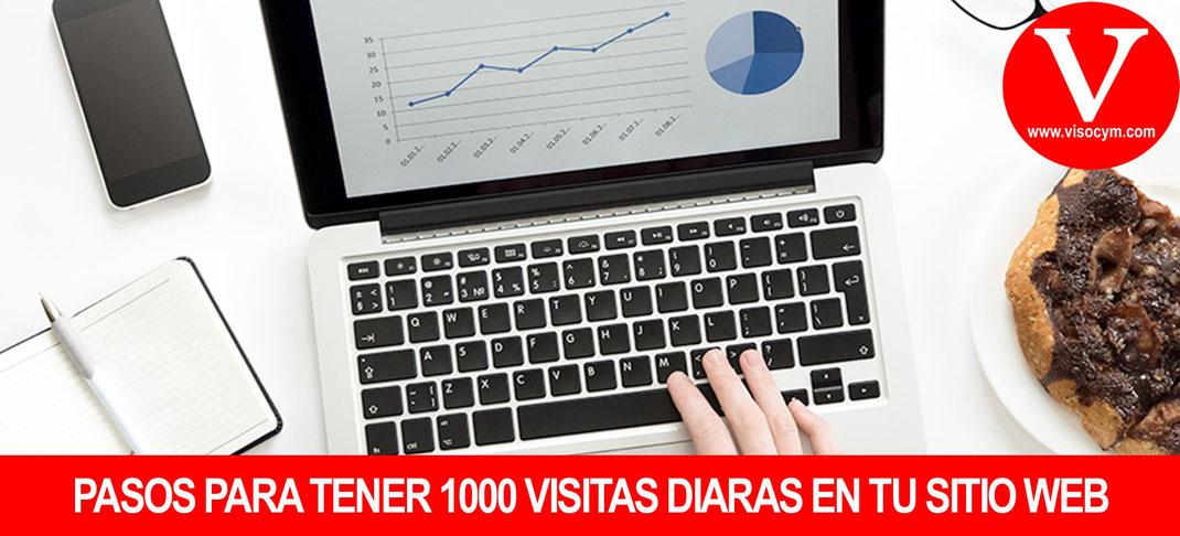 COMO LOGRAR 1,000 VISITAS DIARIAS EN TU SITIO WEB