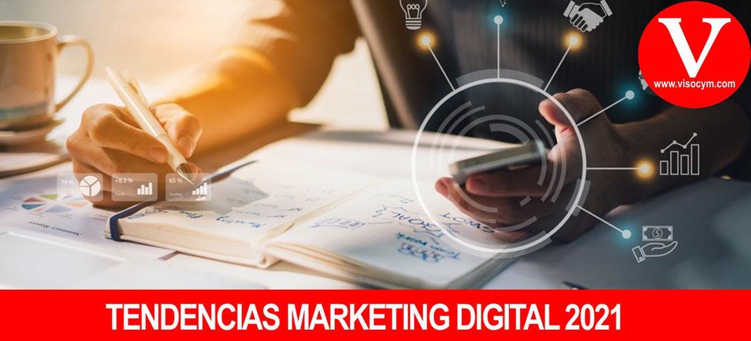 TENDENCIAS MARKETING DIGITAL MEXICO 2021