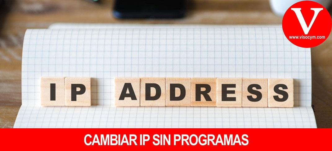 Como cambiar IP sin programas