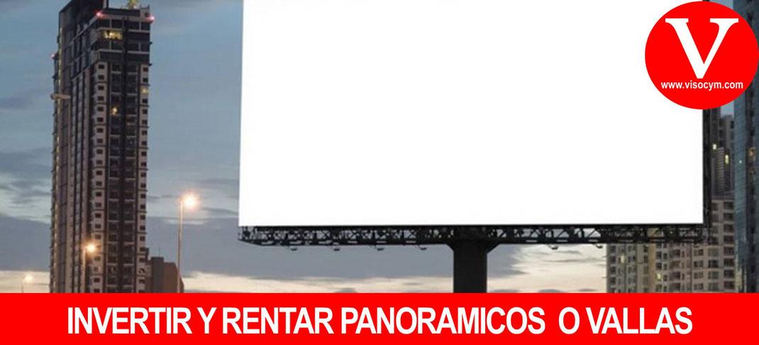 Invertir y renta anuncios panoramicos o vallas publicitarias