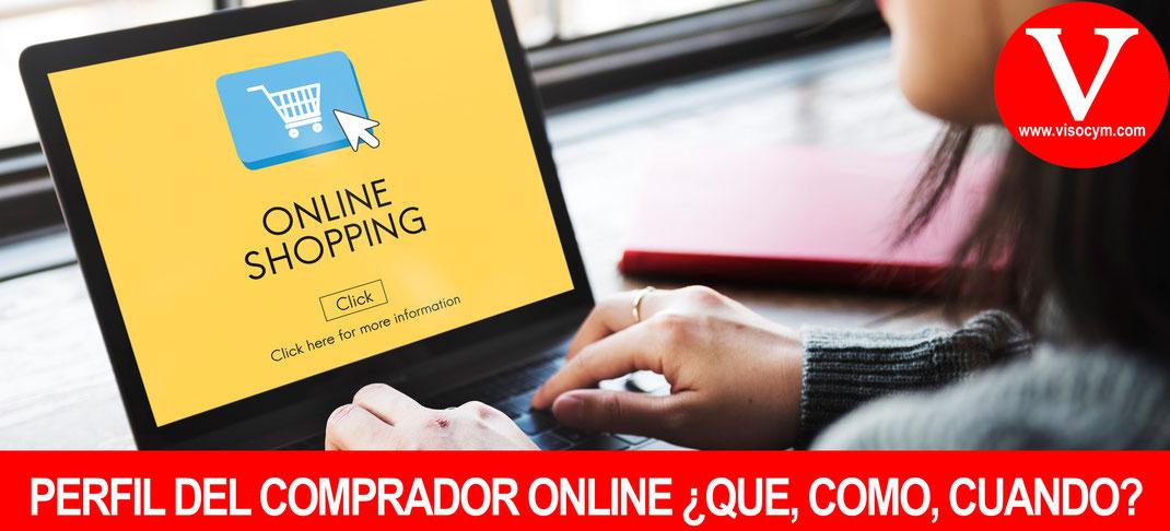 Perfil del Comprador online: ¿que, como, cuando y en donde compran?