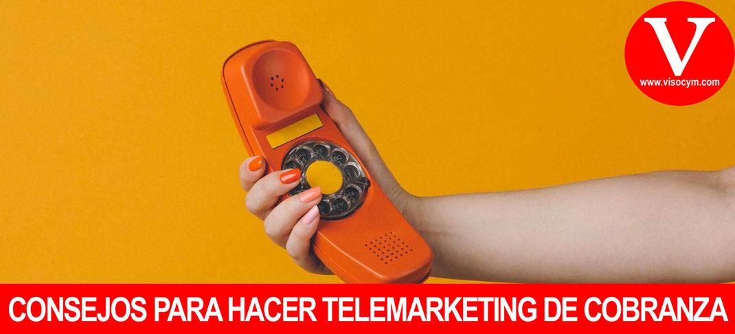 CONSEJOS PARA HACER COBRANZA TELEFÓNICA