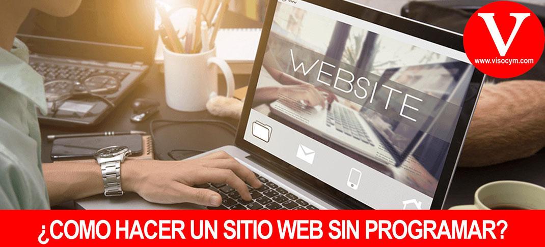 ¿COMO HACER UN SITIO WEB SIN PROGRAMAR?