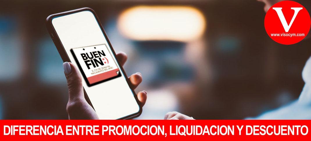 Buen Fin identifica la diferencia entre oferta, descuento, promoción y liquidacion