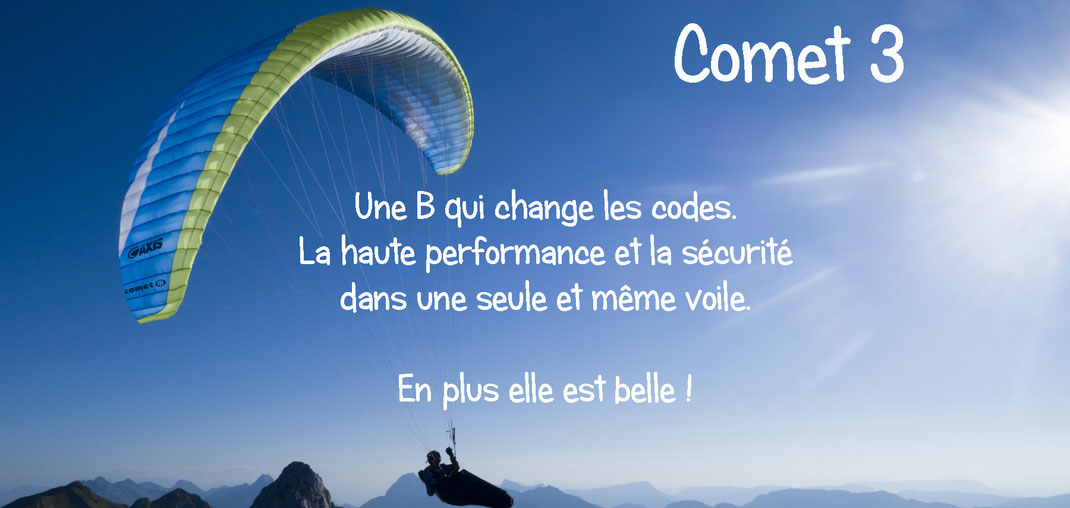 La Comet 3 d'axis paragliders. Une B qui change les codes, la haute performance allié à la sécurité dans une seule et même voil. En plus elle est belle cette axis comet 3