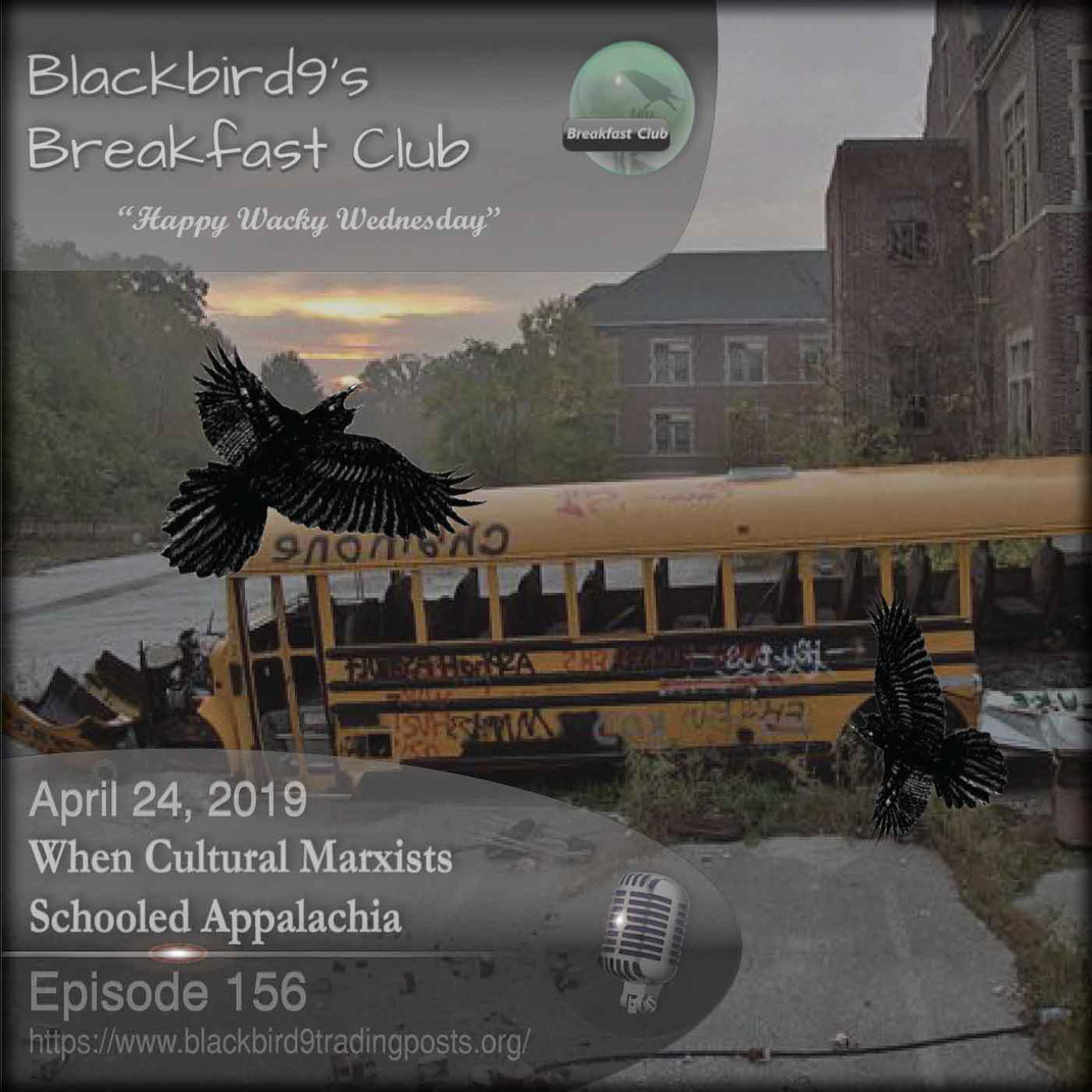 When Cultural Marxists Schooled Appalachia - Blackbird9