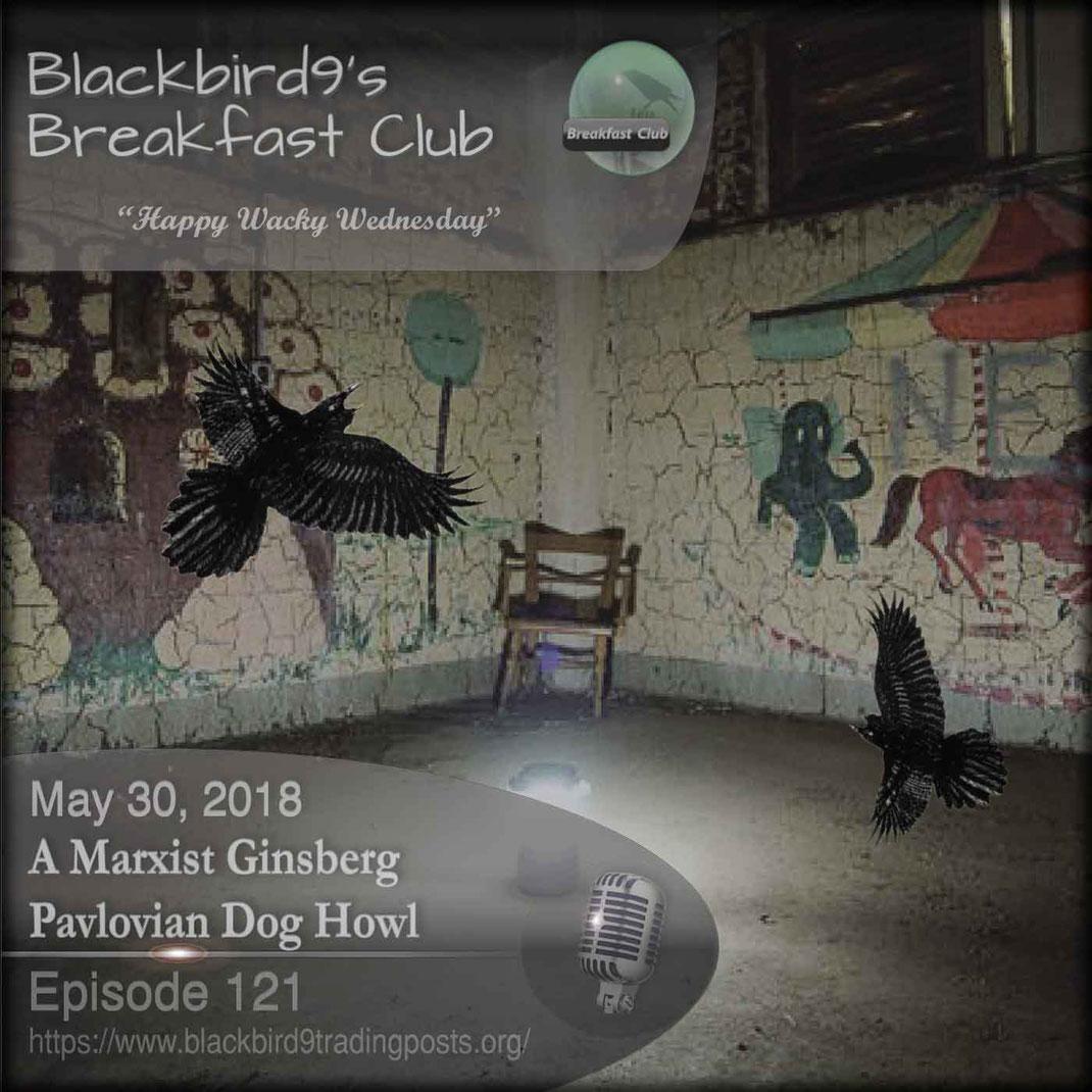 A Marxist Ginsberg Pavlovian Dog Howl - Blackbird9