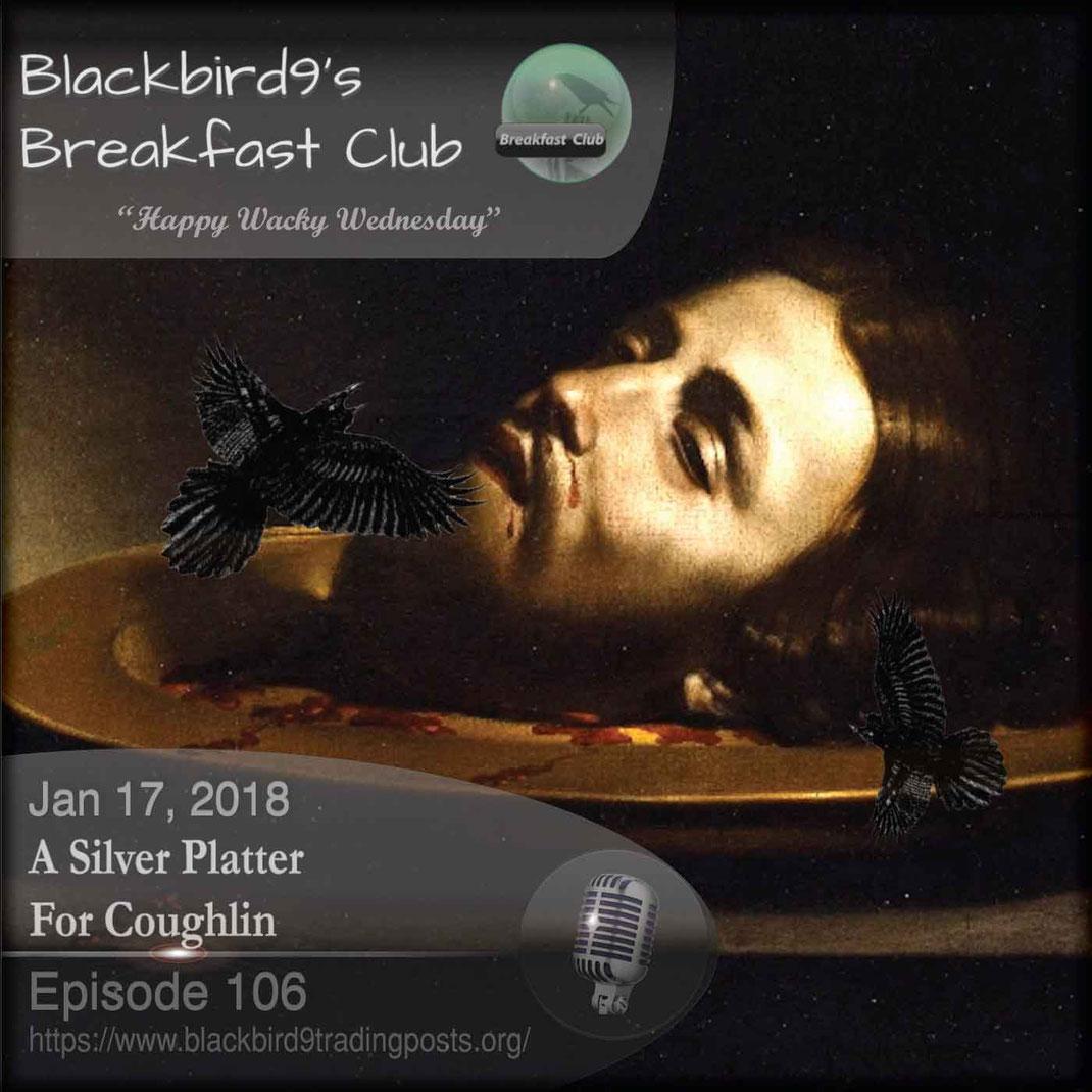 A Silver Platter for Coughlin - Blackbird9
