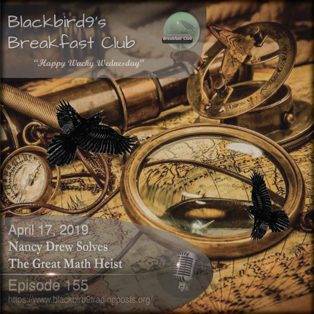 Nancy Drew Solves The Great Math Heist - Blackbird9