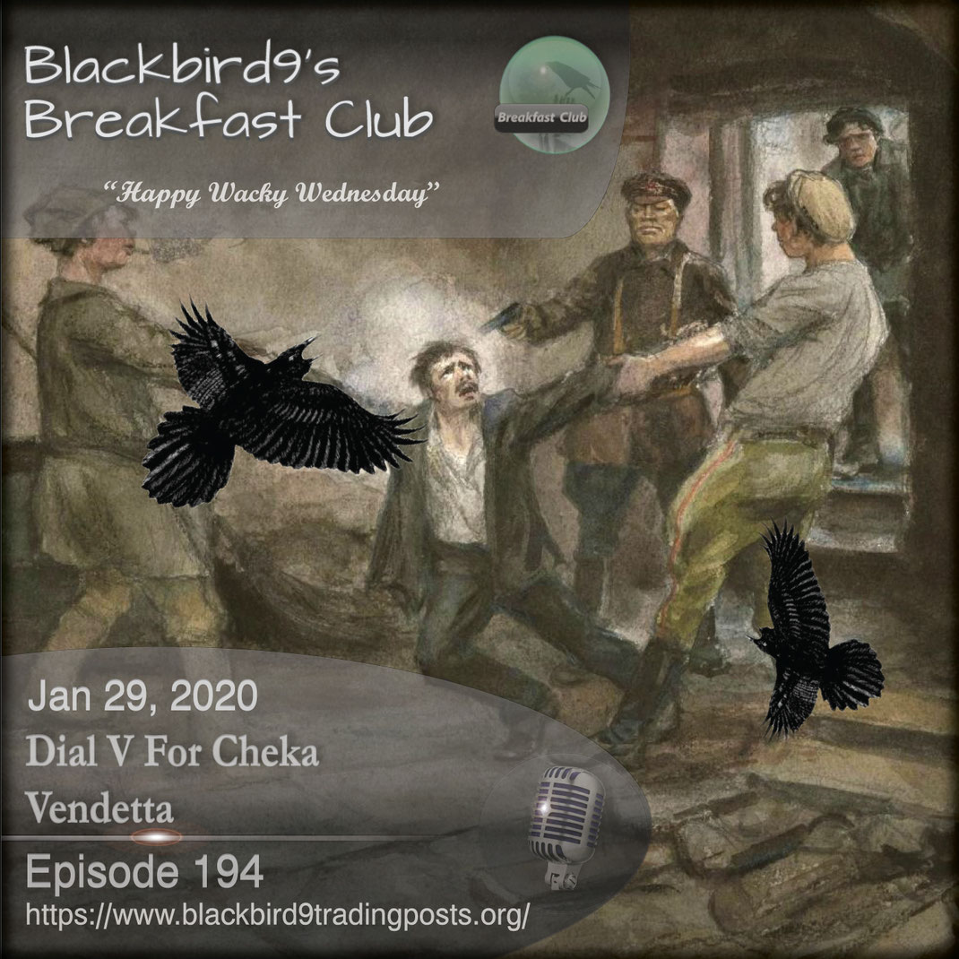 Dial V For Cheka Vendetta -  Blackbird9
