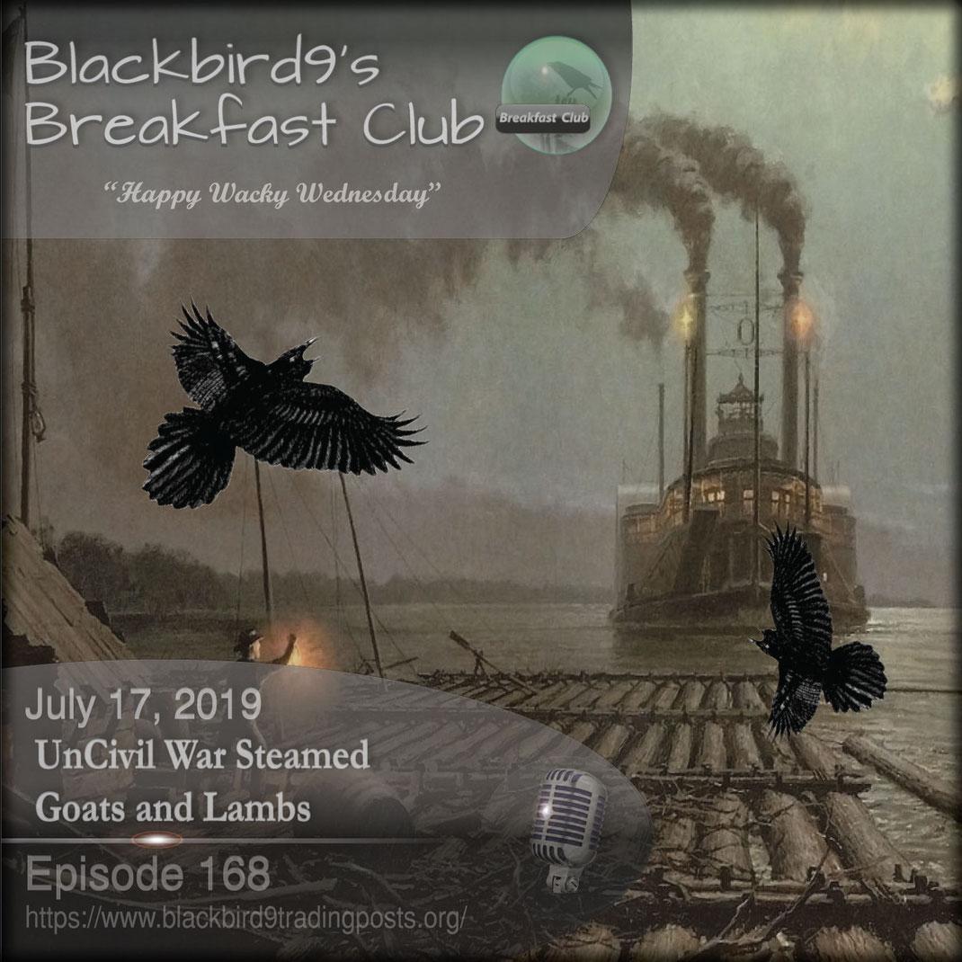 UnCivil War Steamed Goats and Lambs - Blackbird9