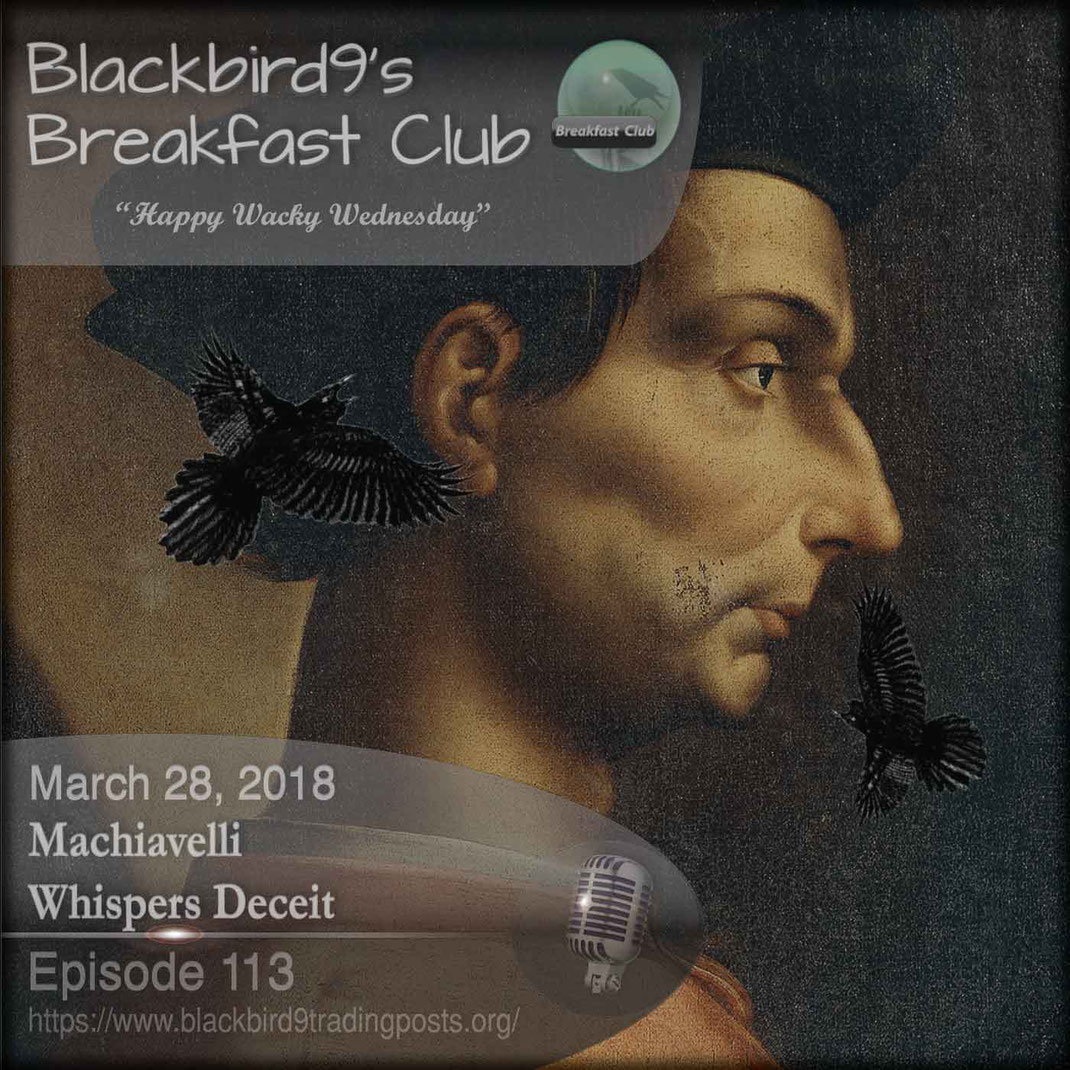 Machiavelli Whispers Deceit - Blackbird9