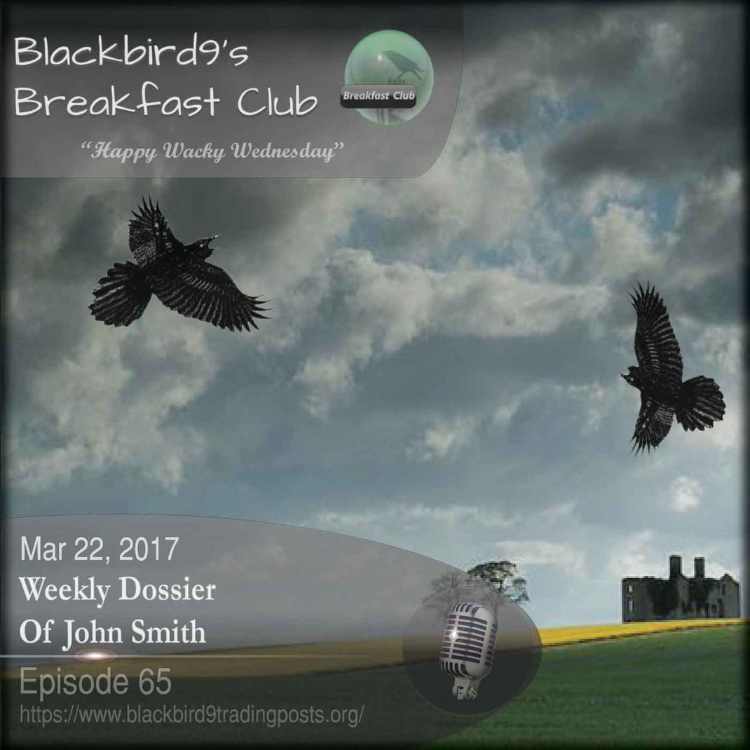 Weekly Dossier Of John Smith - Blackbird9