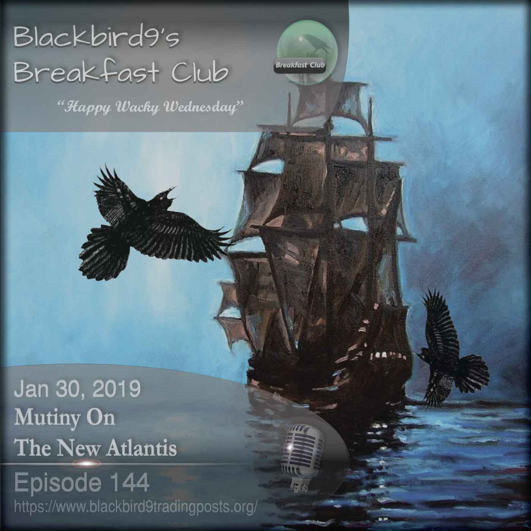 Mutiny On The New Atlantis - Blackbird9