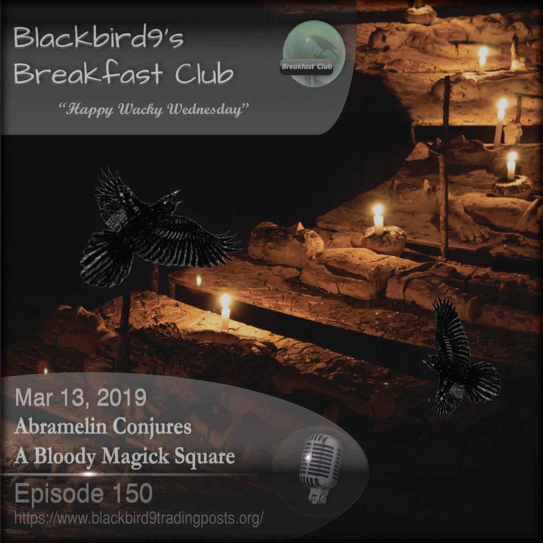 Abramelin Conjures A Bloody Magick  - Blackbird9