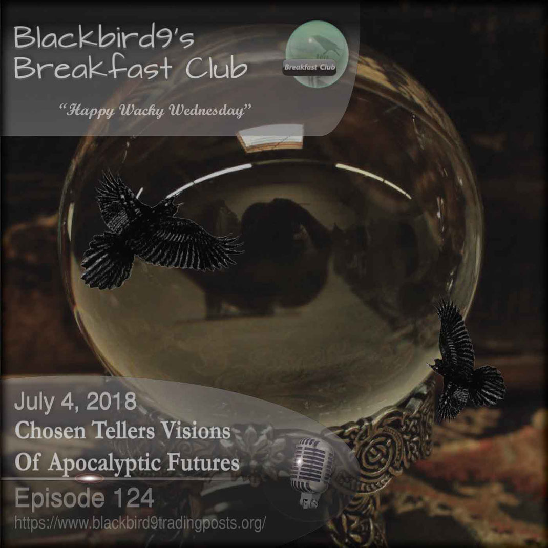 Chosen Tellers Visions Of Apocalyptic Futurese - Blackbird9