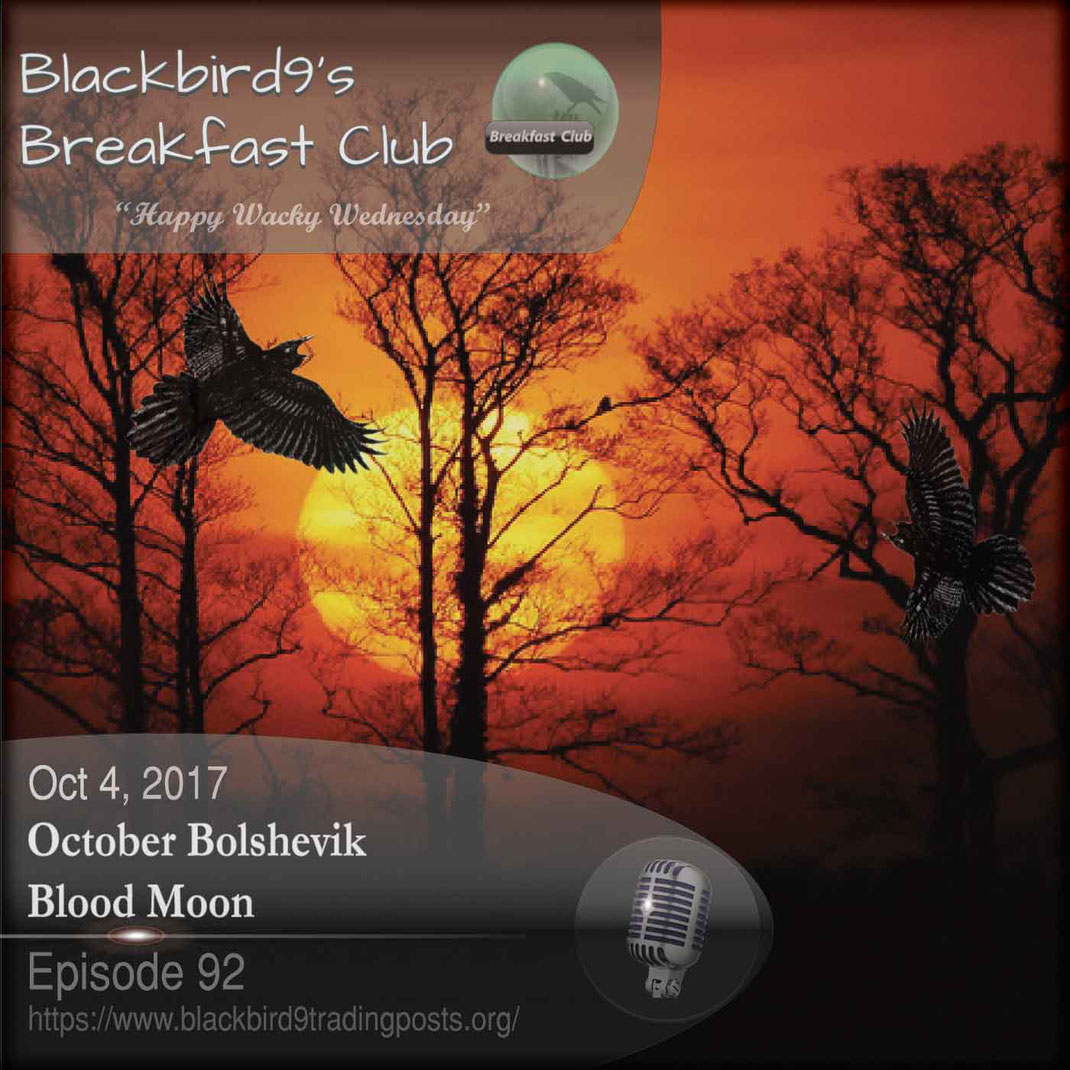 October Bolshevik Blood Moon -  Blackbird9