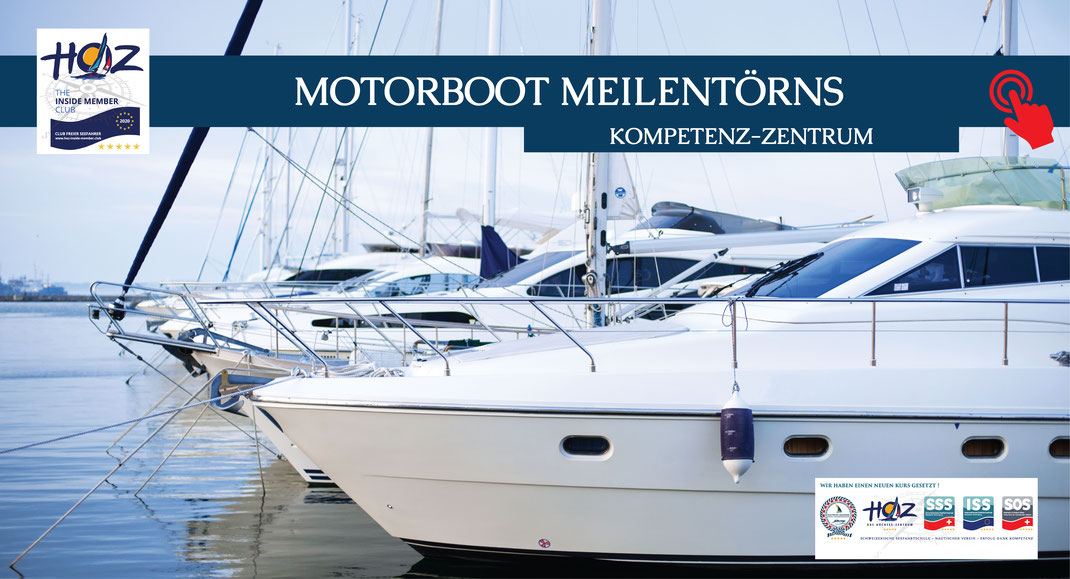 HOZ HOCHSEEZENTRUM INTERTATIONAL | Motorboot Meilentörns | www.hoz.swiss