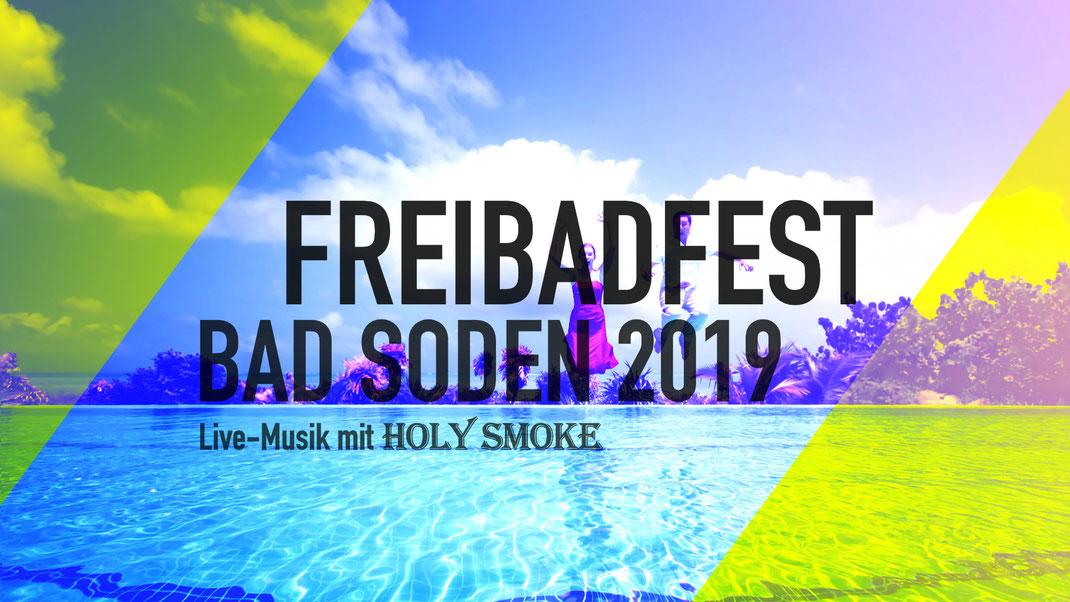 Freibadfest und Sommerfest Bad Soden. Live-Musik mit Rock- und Partyband Holy Smoke