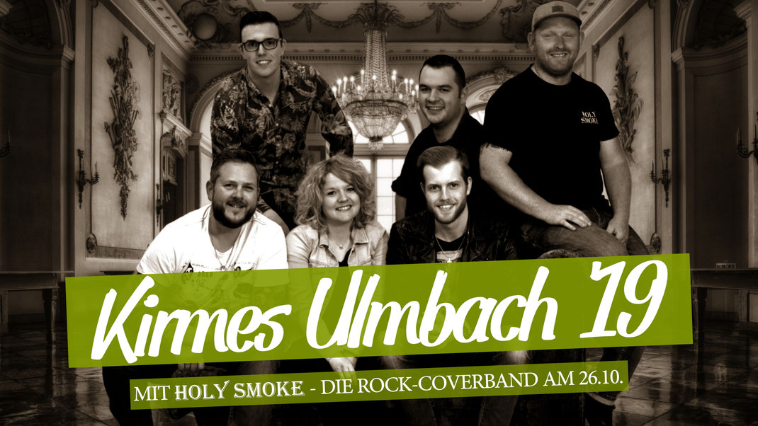 Holy Smoke Band Kirmes Ulmbach 2019. Live-Musik der Rock und Partyband aus Hessen