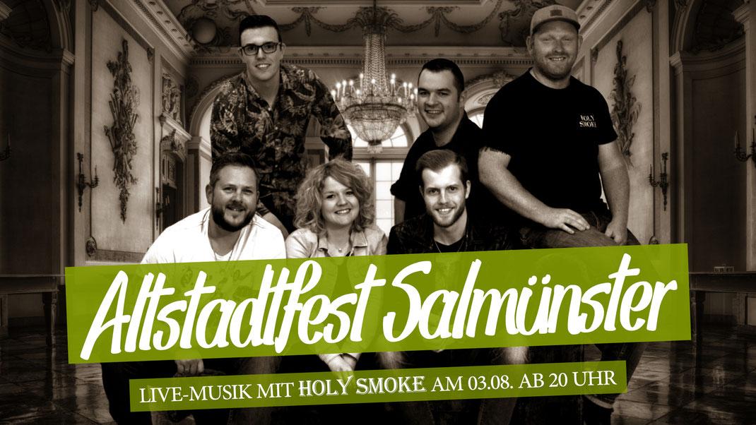Altstadtfest Salmünster. Live-Musik mit Rock- und Partyband Holy Smoke aus Hessen