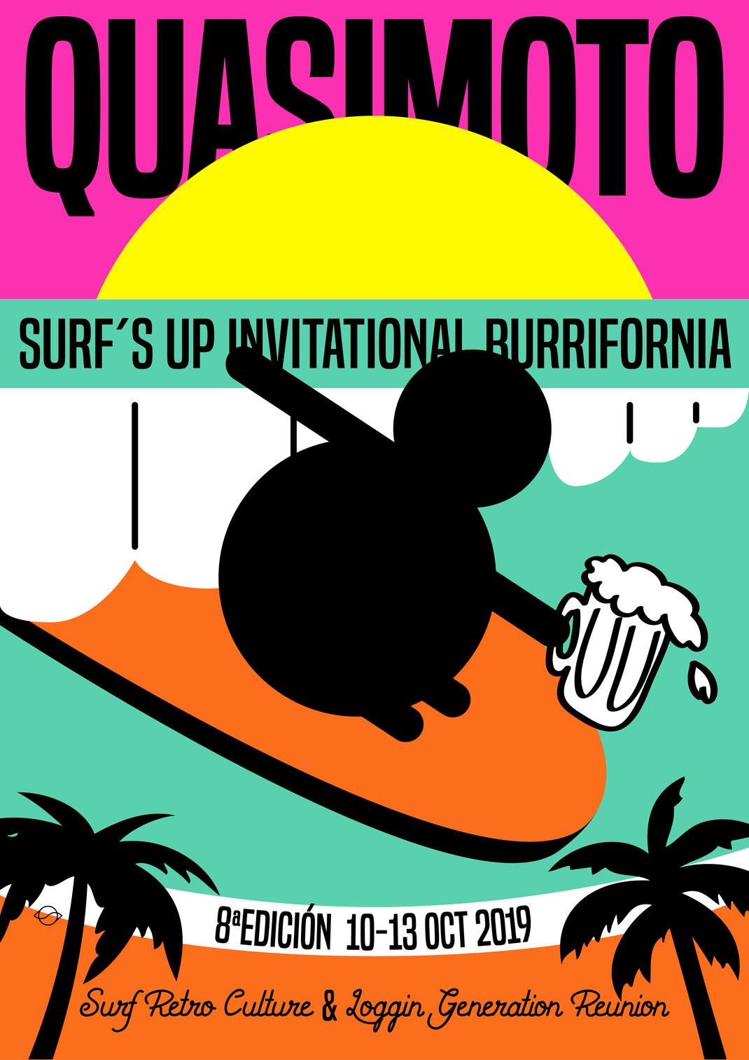 CARTEL 8º QUASIMOTO SURF´S UP INVITATIONAL BURRIFORNIA por CAROL OHCEAN @ohcarolan