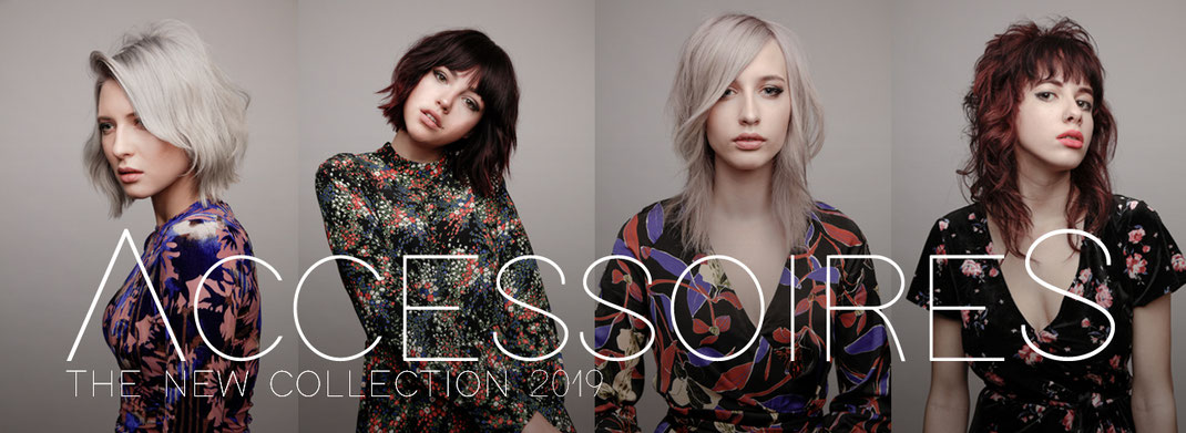 ACCESSOIRES the new collection 2019 by LEPSCHI&LEPSCHI Hairdressing