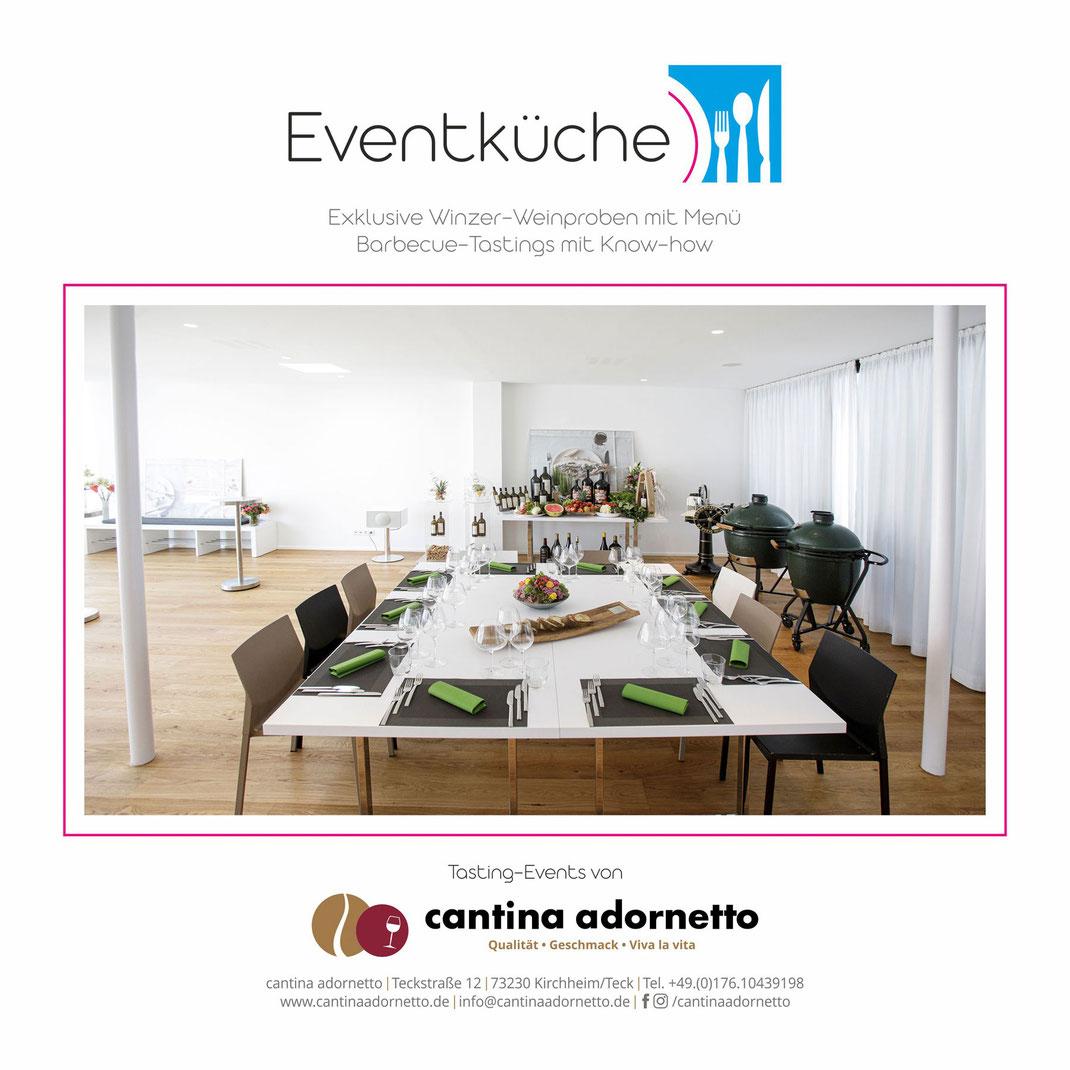 Die Eventküche der cantina adornetto in Kirchheim unter Teck - Exklusive Winzerweinproben mit Menü - Barbeque-Tastings mit Know-How
