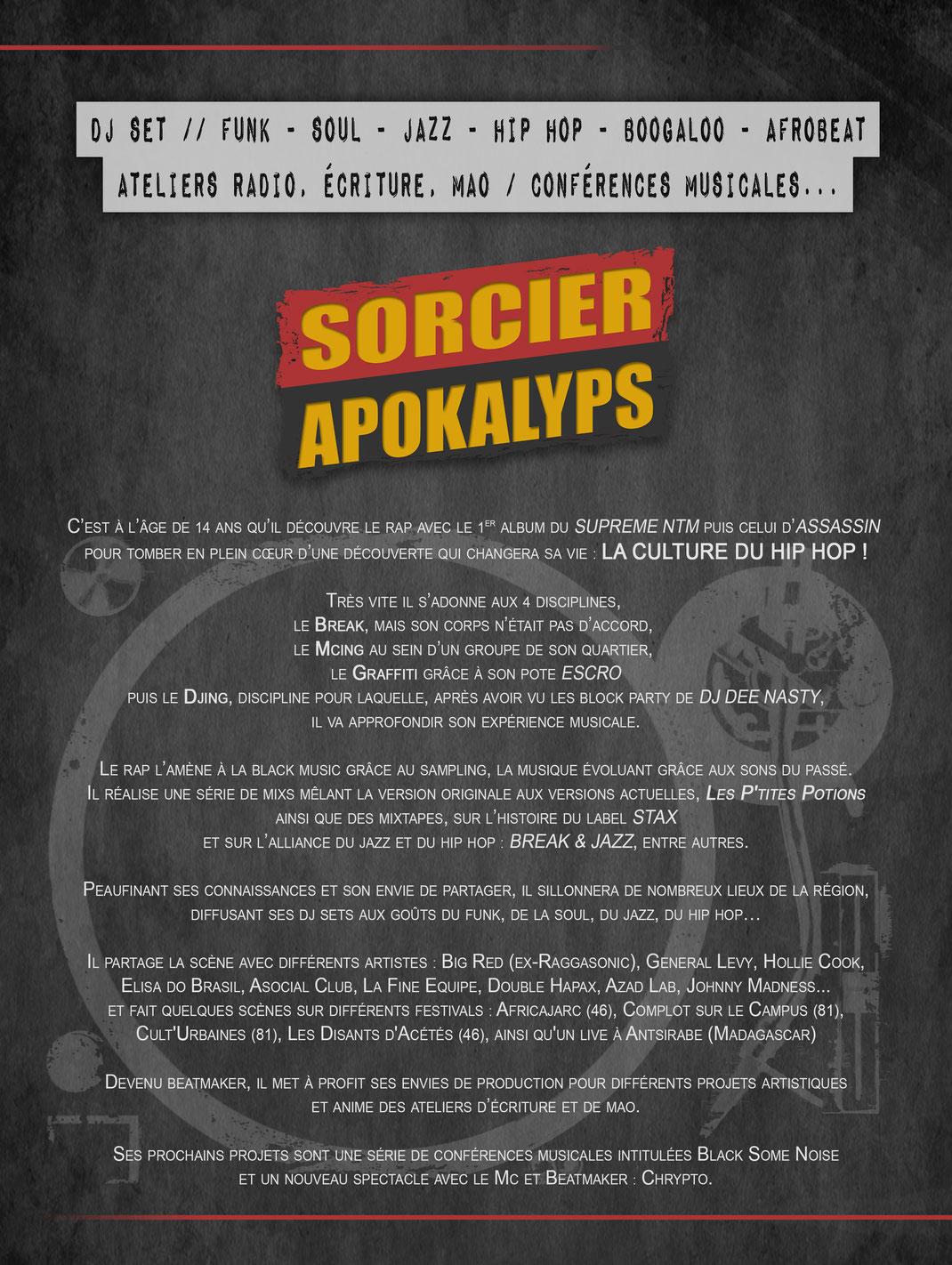 biographie de Sorcier Apokalyps / Dj, Beatmaker & Conférencier