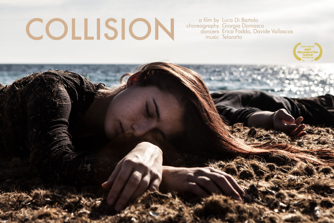 Collision a short film by Luca Di Bartolo with Erica Fadda and Davide Vallascas choreographer Giorgia Damasco